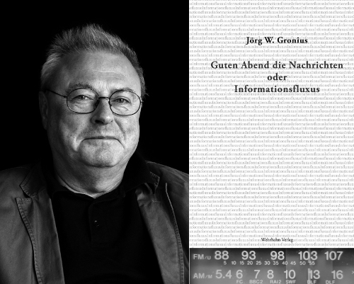 """Jörg W. Gronius – """"Guten Abend die Nachrichten"""" In Kooperation mit dem VS Saar, 04.02.2019, 20.00 Uhr"""