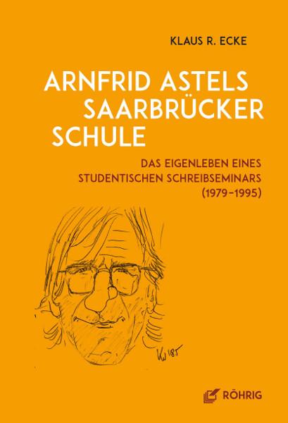 """Saarländisches Künstlerhaus Saarbrücken e.V., Klaus R. Ecke """"Arnfrid Astels Saarbrücker Schule"""""""