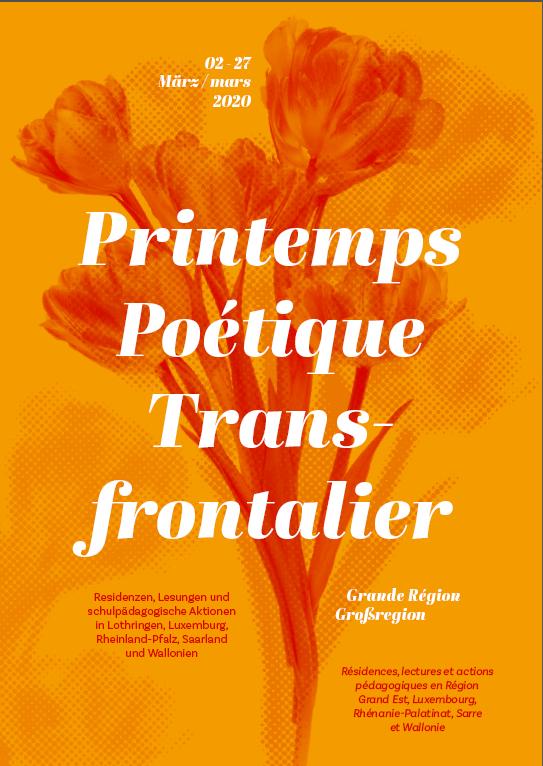 Saarländisches Künstlerhaus Saarbrücken e.V., Printemps Poétique Transfrontalier Mehrsprachige Lesung mit 5 Autorinnen und Autoren aus der Großregion